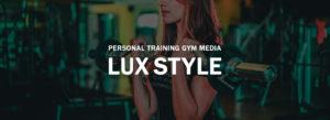 パーソナルトレーニングジムメディア LUX STYLE